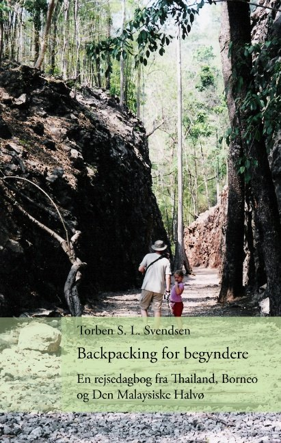 Image of   Backpacking For Begyndere - Torben S. L. Svendsen - Bog