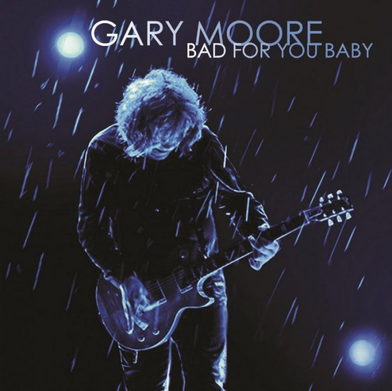 Image of   Gary Moore - Bad For You Baby - Vinyl / LP
