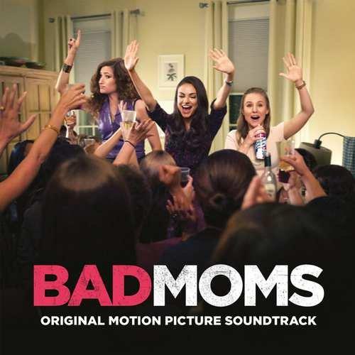 Image of   Bad Moms Soundtrack - Vinyl / LP