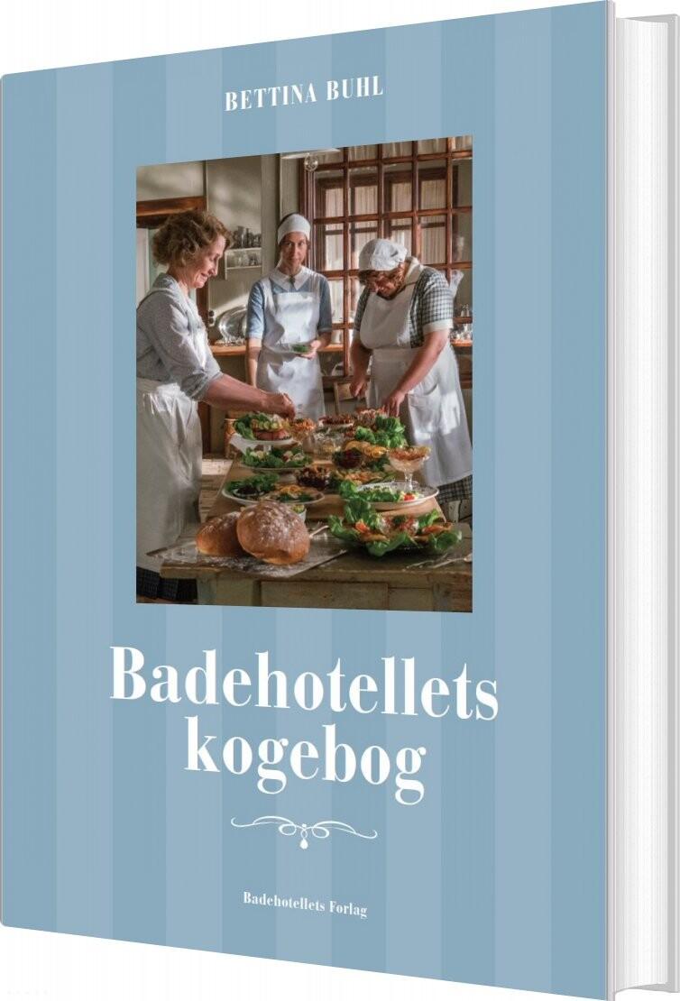 Image of   Badehotellets Kogebog - Bettina Buhl - Bog