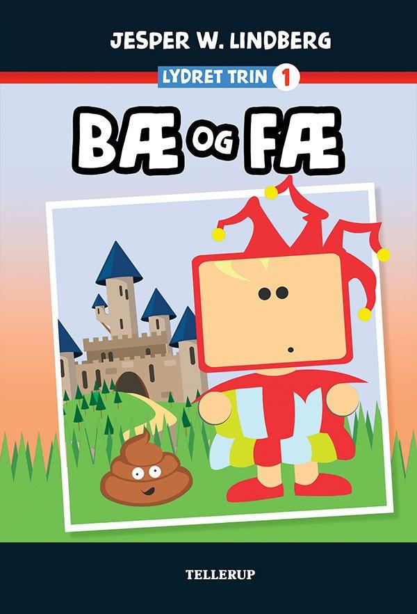 Image of   Bæ Og Fæ - Jesper W. Lindberg - Bog
