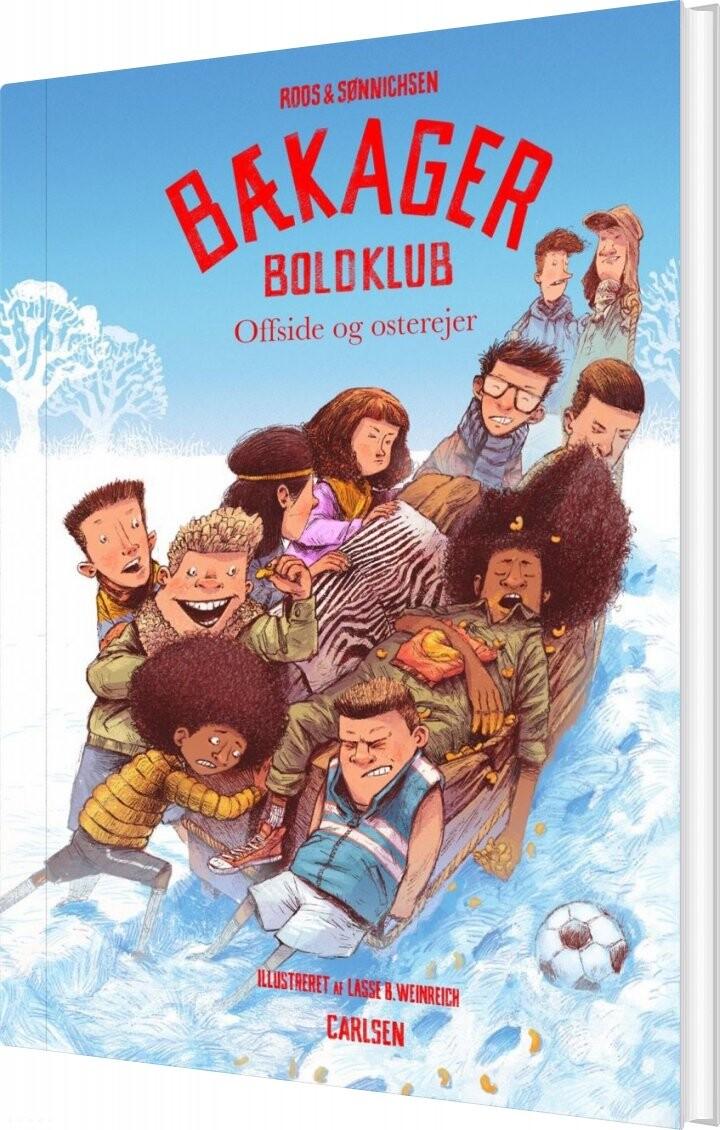 Image of   Bækager Boldklub (4) - Offside Og Osterejer - Jesper Roos Jacobsen - Bog