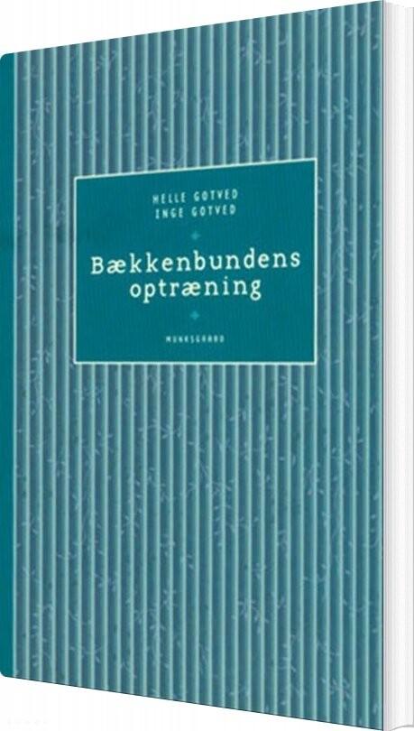 Image of   Bækkenbundens Optræning - Helle Gotved - Bog