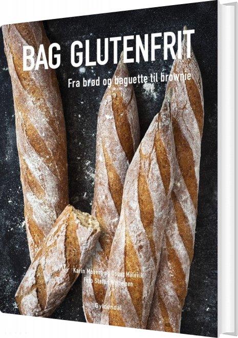 Image of   Bag Glutenfrit - Fra Brød Og Baguette Til Brownie - Karin Moberg - Bog
