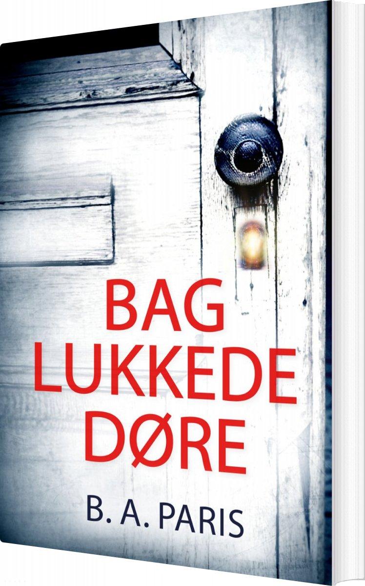 Image of   Bag Lukkede Døre - B.a. Paris - Bog