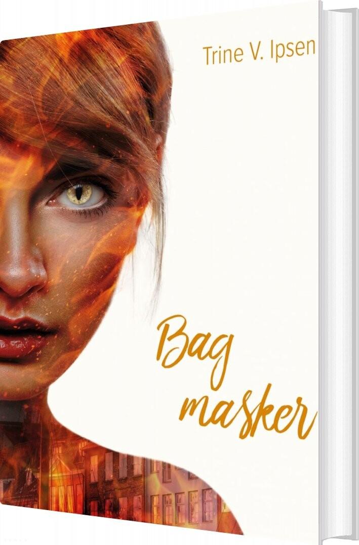 Image of   Bag Masker - Trine V. Ipsen - Bog