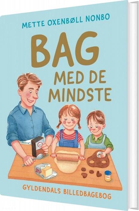 Image of   Bag Med De Mindste - Mette Oxenbøll Nonbo - Bog