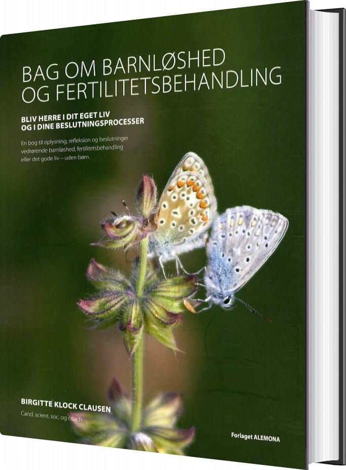 Billede af Bag Om Barnløshed - Birgitte Klock Clausen - Bog