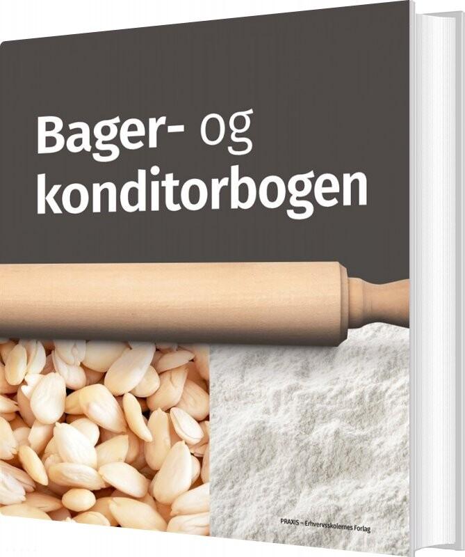 Bager- Og Konditorbogen - Diverse - Bog