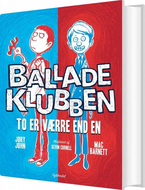Image of   Balladeklubben 1 - To Er Værre End En - Mac Barnett - Bog