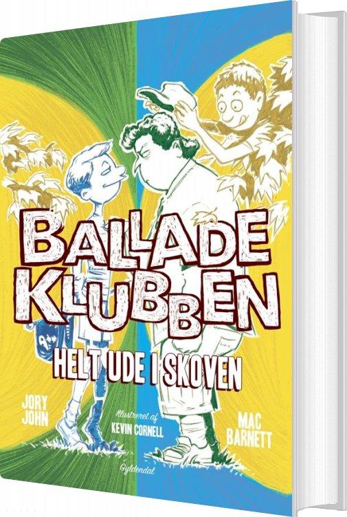 Image of   Balladeklubben 3 - Helt Ude I Skoven - Mac Barnett - Bog