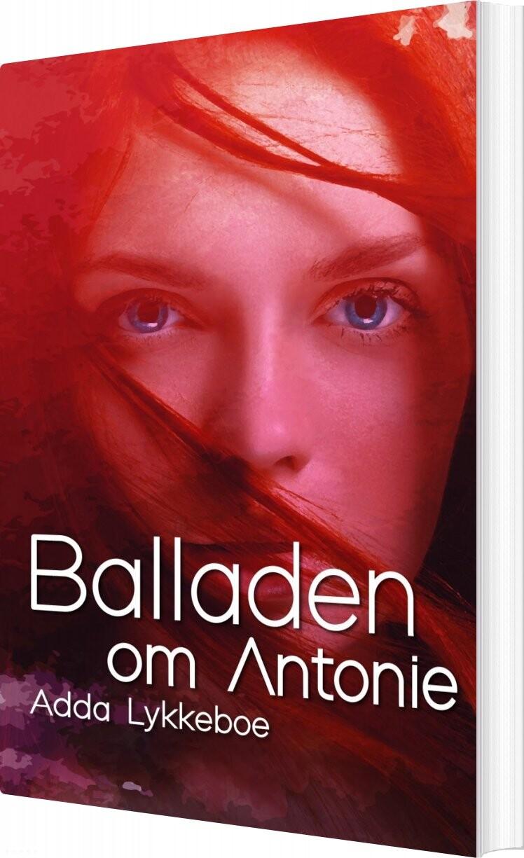 Balladen Om Antonie - Adda Lykkeboe - Bog