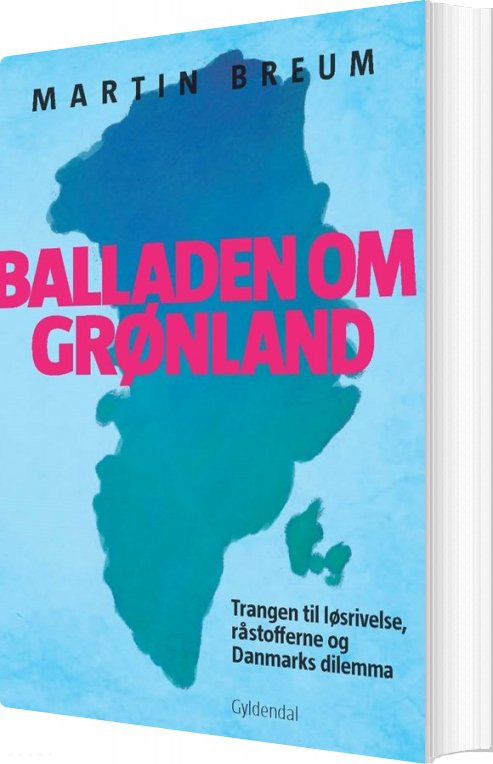 Balladen Om Grønland - Martin Breum - Bog