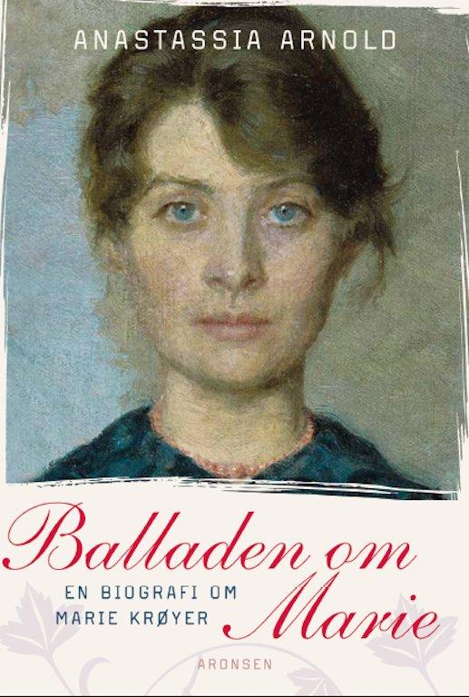 Billede af Balladen Om Marie - Anastassia Arnold - Bog