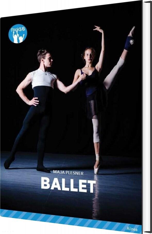 Image of   Ballet, Blå Fagklub - Maja Plesner - Bog