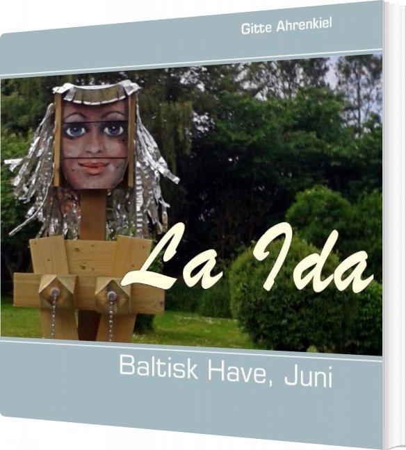 Image of   Baltisk Have, Juni - Gitte Ahrenkiel - Bog