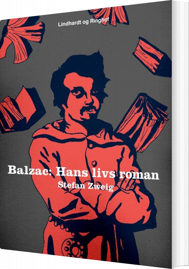 Billede af Balzac: Hans Livs Roman - Stefan Zweig - Bog