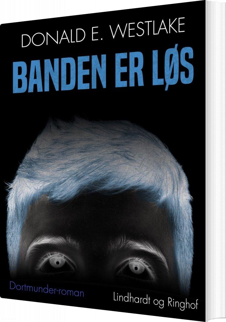 Banden Er Løs - Donald E. Westlake - Bog