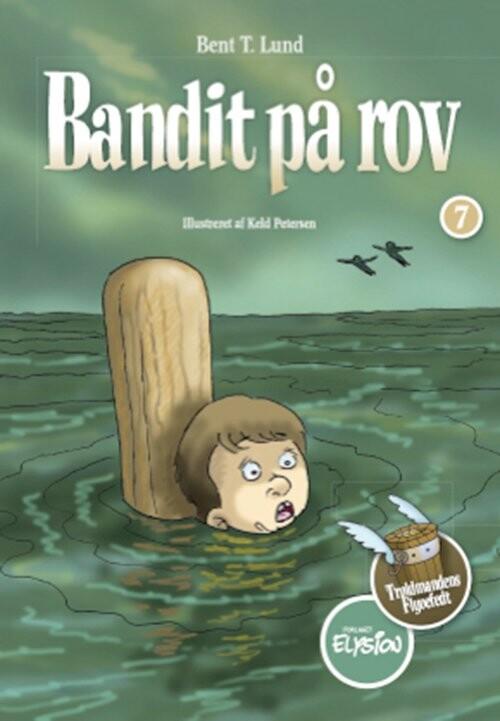 Image of   Bandit På Rov - Bent T. Lund - Bog