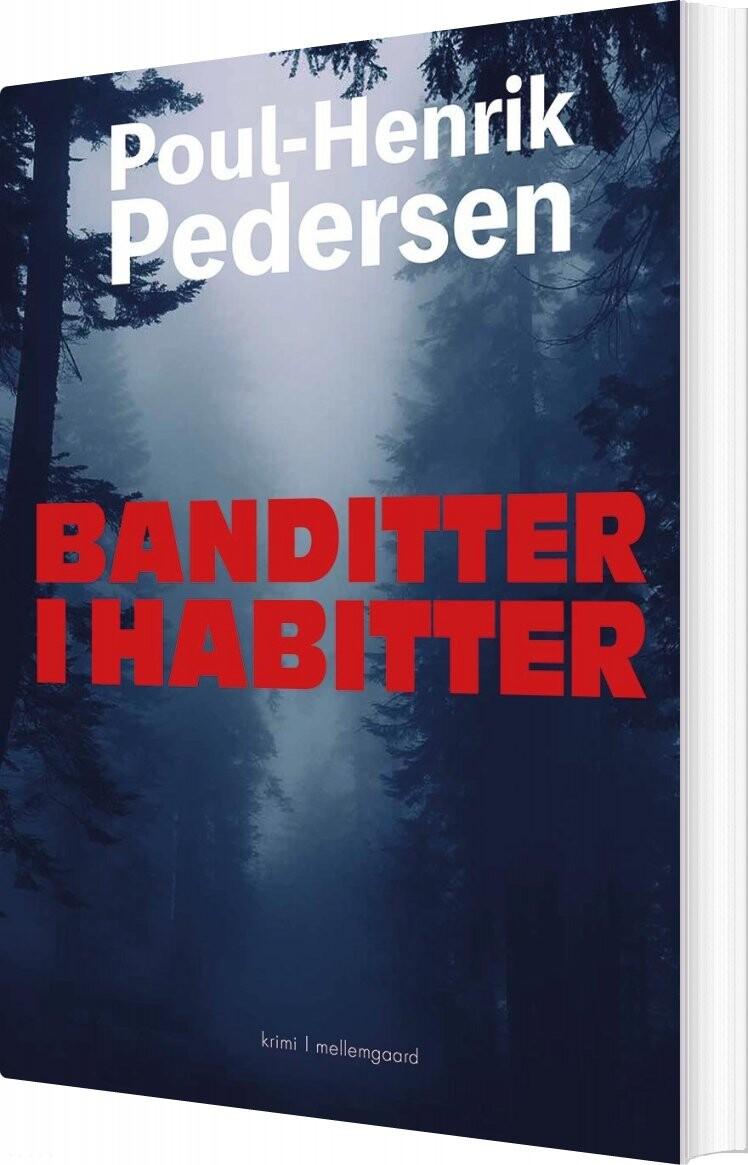 Image of   Banditter I Habitter - Poul-henrik Pedersen - Bog