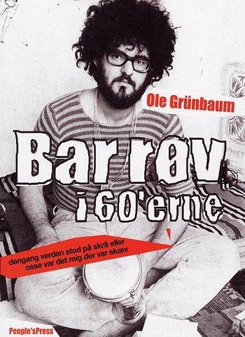 Billede af Bar Røv I 60erne - Ole Grünbaum - Bog
