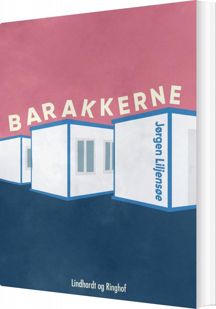 Image of   Barakkerne - Jørgen Liljensøe - Bog