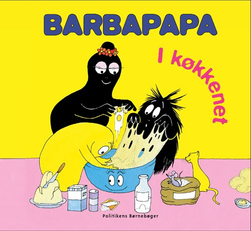 Barbapapa - I Køkkenet - Annette Tison - Bog