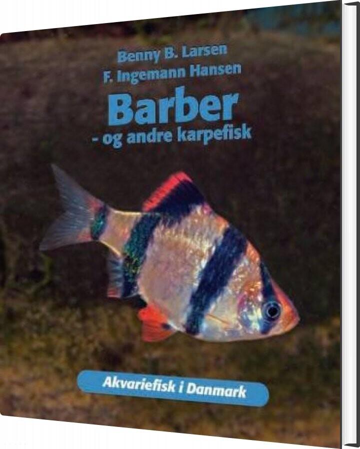 Image of   Barber - Og Andre Karpefisk Og Andre Karpefisk - Benny B. Larsen - Bog