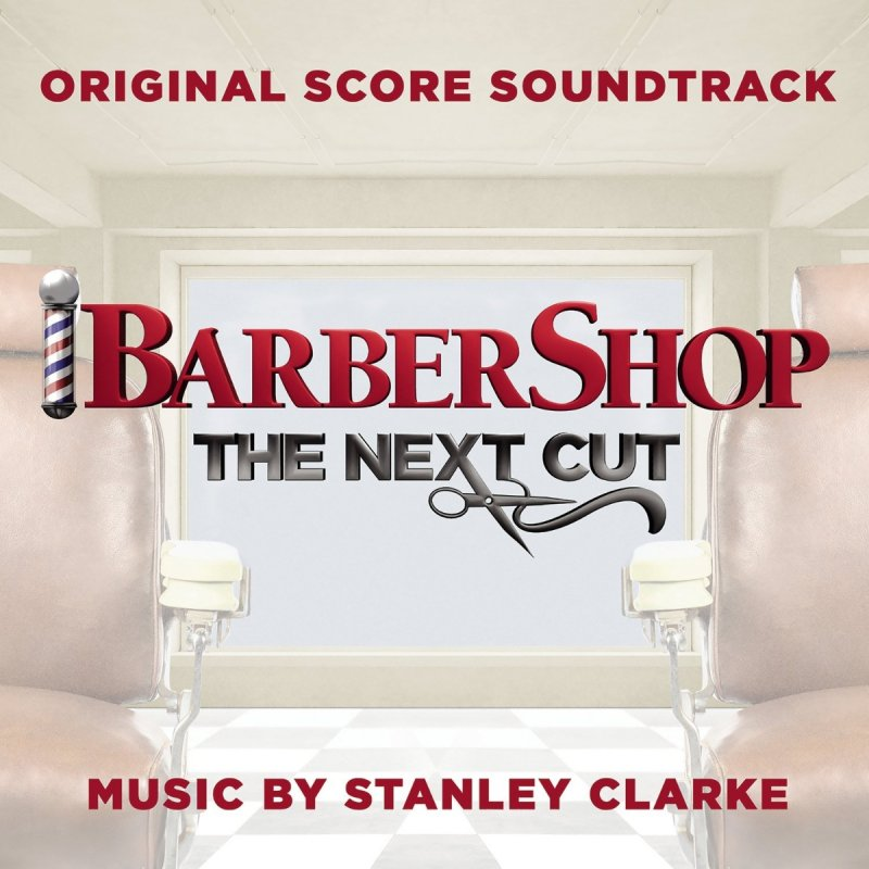 Image of   Clarke Stanley - Barbershop: The Next Cut (original Score Soundtrack) - CD