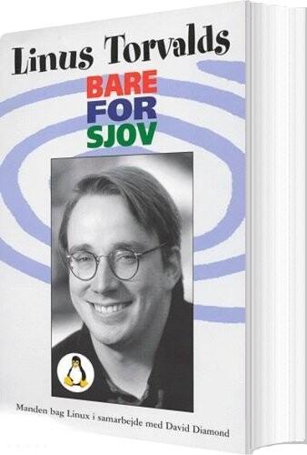 Image of   Bare For Sjov - Linus Torvalds - Bog