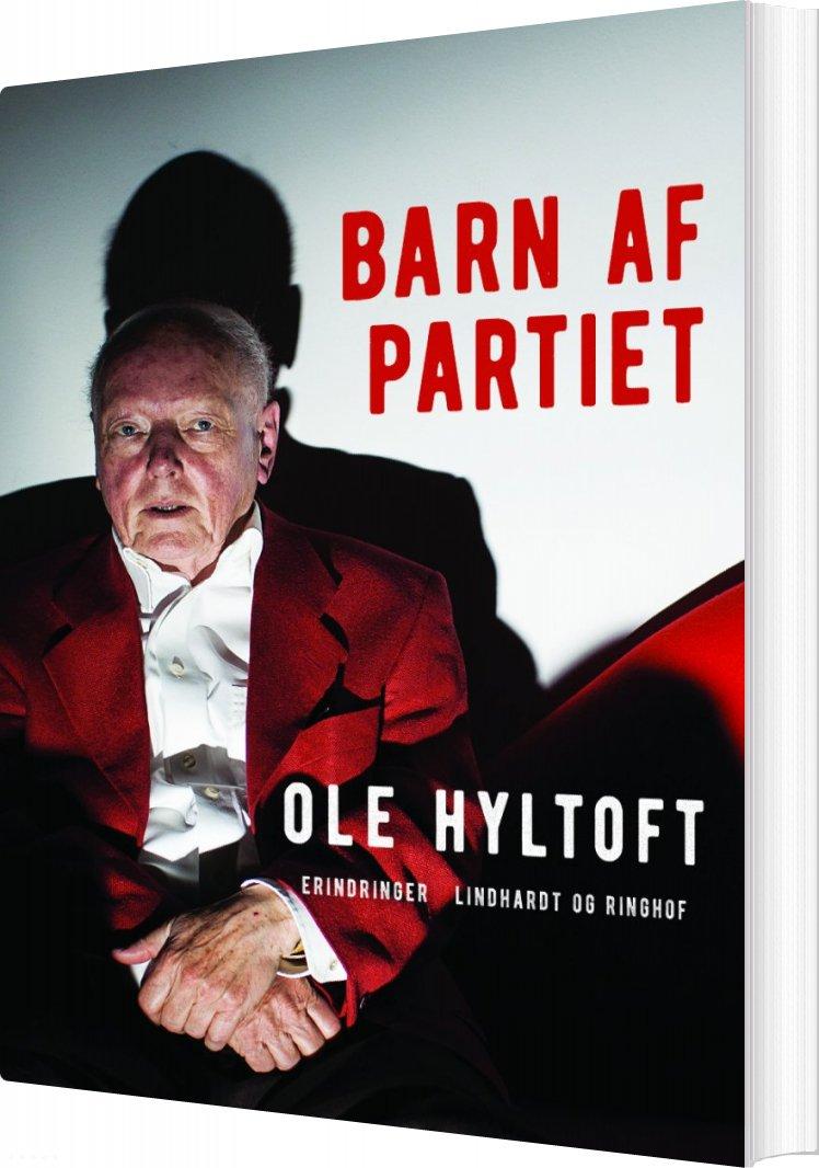 Billede af Barn Af Partiet - Ole Hyltoft - Bog