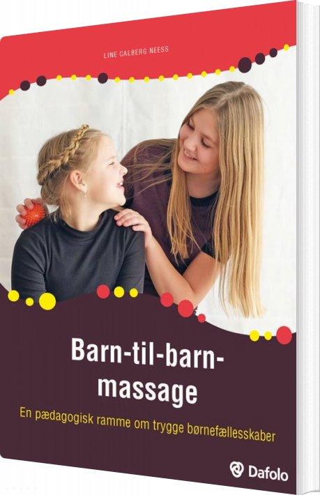 Image of   Barn-til-barn-massage - Line Calberg Neess - Bog