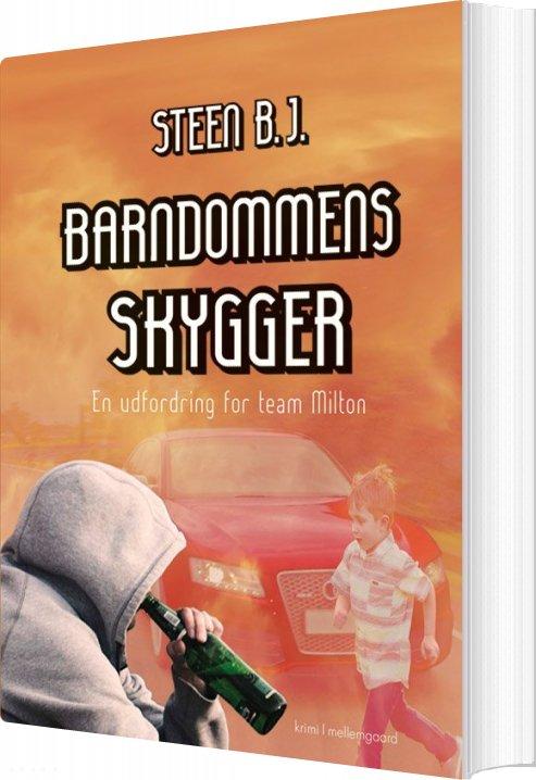 Image of   Barndommens Skygger - Steen B.j - Bog