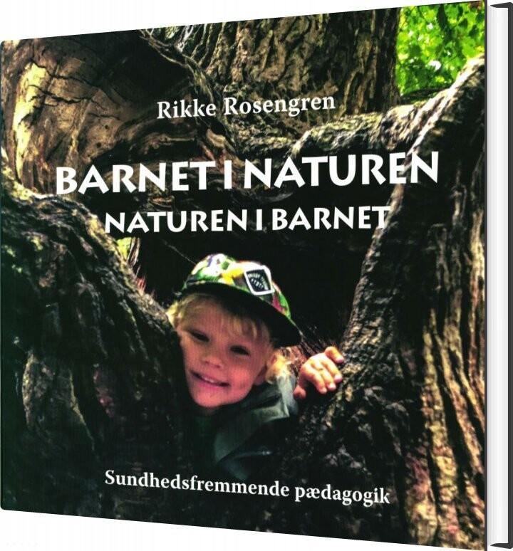 Image of   Barnet I Naturen - Rikke Rosengren - Bog