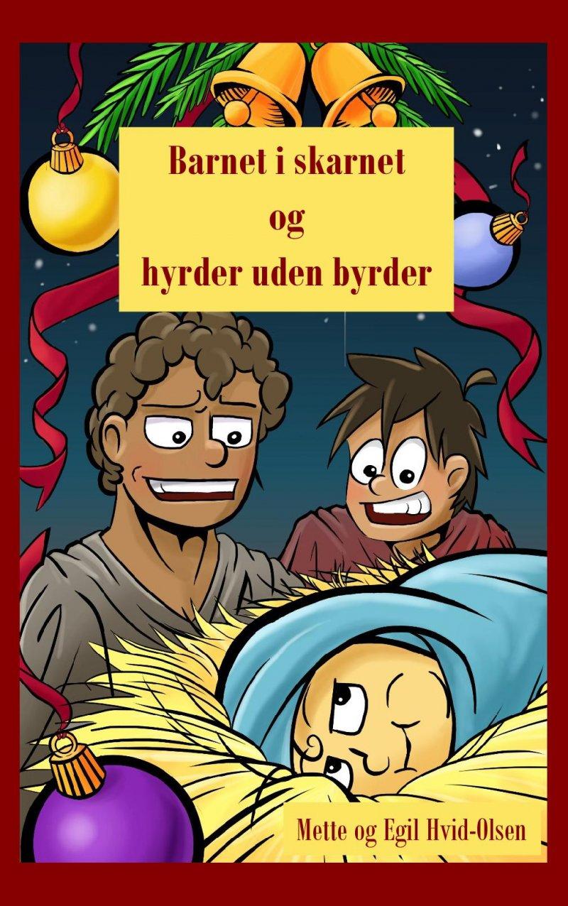 Image of   Barnet I Skarnet Og Hyrder Uden Byrder - Mette - Bog