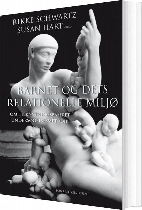 Billede af Barnet Og Dets Relationelle Miljø - Kari Killén - Bog