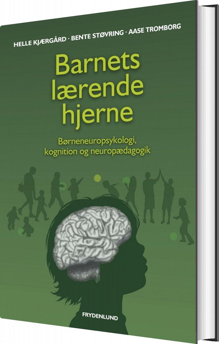 Billede af Barnets Lærende Hjerne - Helle Kjærgaard - Bog