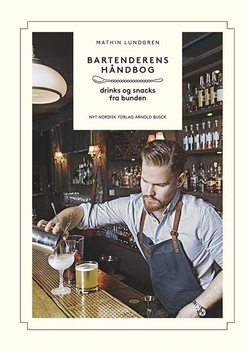 Image of   Bartenderens Håndbog - Mathin Lundgren - Bog