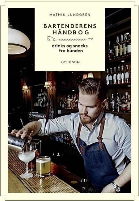 Billede af Bartenderens Håndbog - Mathin Lundgren - Bog