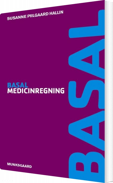 Billede af Basal Medicinregning - Susanne Piilgaard Hallin - Bog