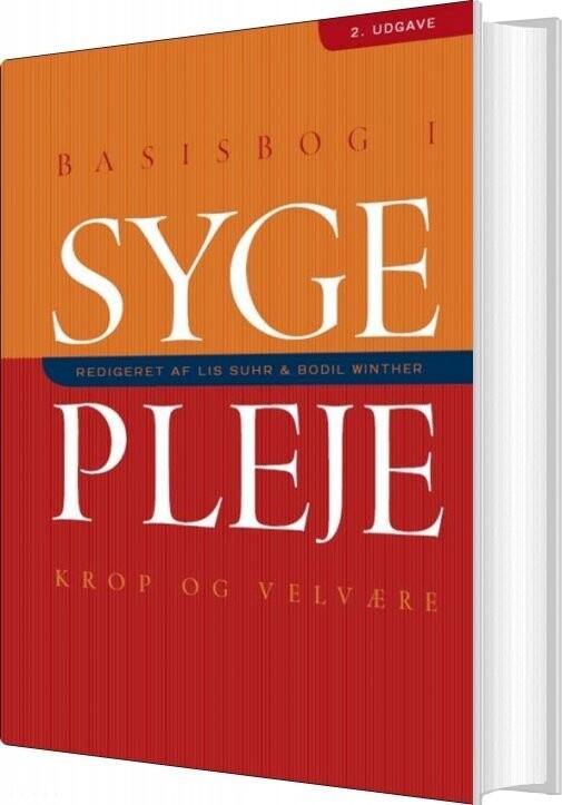 Image of   Basisbog I Sygepleje - Kirsten Halskov Madsen - Bog