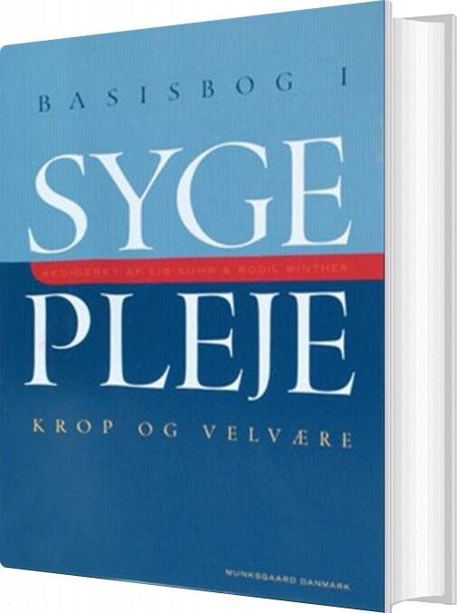Image of   Basisbog I Sygepleje - Søren Bech - Bog