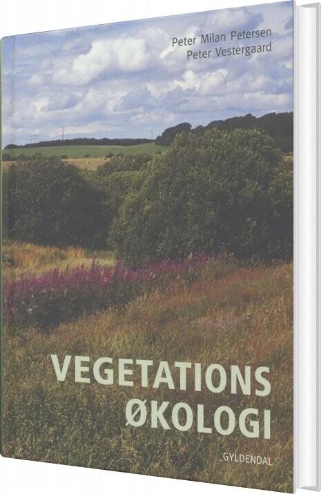 Image of   Basisbog I Vegetationsøkologi - Peter Vestergaard - Bog