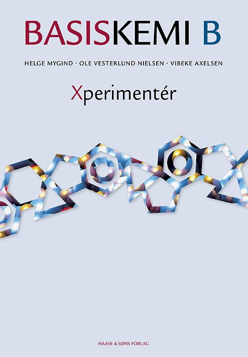 Image of   Basiskemi B Xperimentér - O. Vesterlund Nielsen - Bog