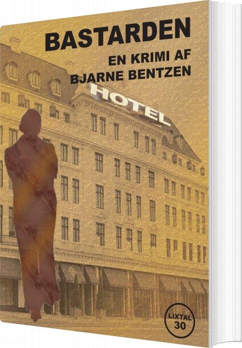 Image of   Bastarden - Bjarne Bentzen - Bog