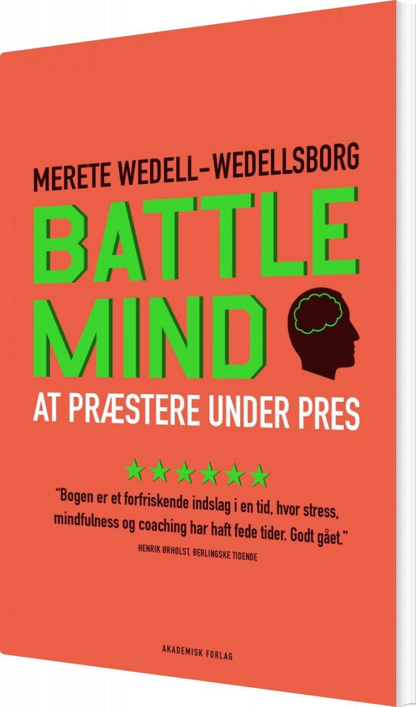 Billede af Battle Mind. At Præstere Under Pres - Merete Wedell-wedellsborg - Bog