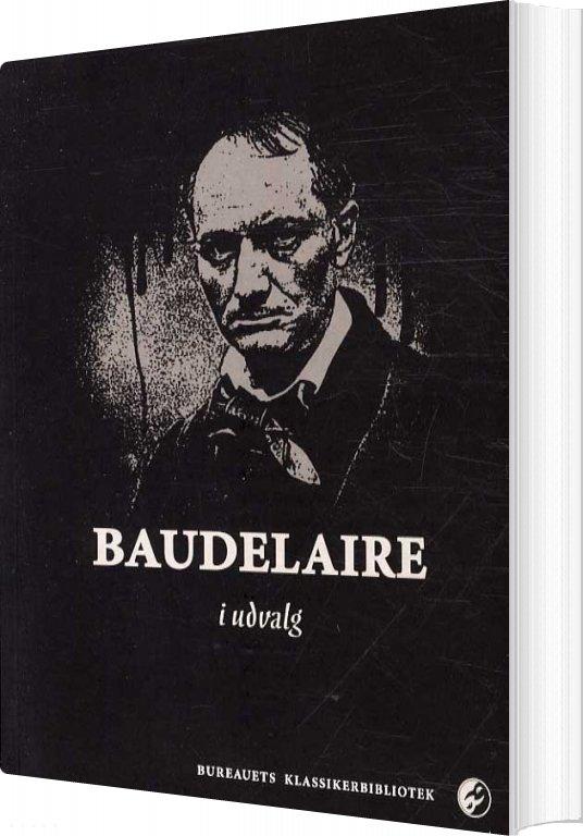 Image of   Baudelaire I Udvalg - Baudelaire - Bog