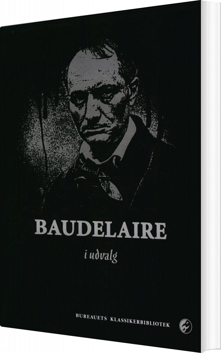 Image of   Baudelaire I Udvalg - Charles Baudelaire - Bog
