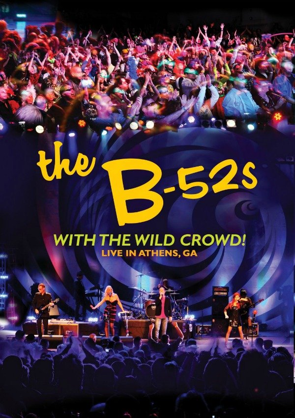 Billede af B-52s With The Wild Crowd - Live In Athens, Georgia - DVD - Film