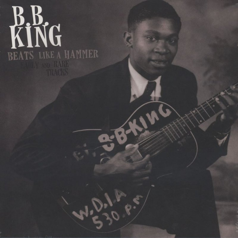 Image of   B.b. King - Beats Like A Hammer: Early And Rare Tracks - Vinyl / LP